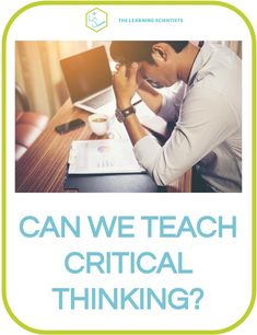 The ability to think critically, and by extension solve problems and exercise effective decision making, is highly prized among employers and academics. So what does the research tell us about critical thinking? Teaching Strategies, Teaching Tools, Teaching Resources, Teaching Critical Thinking, Problem Solving Activities, Psychology Research, Teaching Techniques, Writing Courses, Persuasive Essays