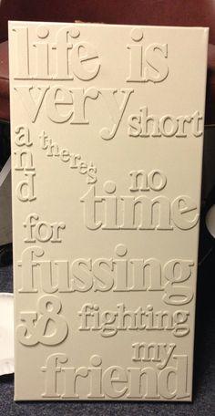 diy canvas art. Canvas. Chipboard letters. Paint. we can work it out. Stevie wonder.