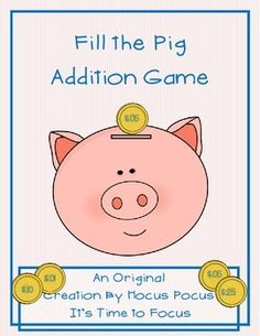 Fill the Pig Addition Game is a new, originally created product made by me. It is one of several games in the Fill the Pig Series. Includes; piggy bank, coins, question cards, instructions, addition chart answer key Super fun way to practice addition for back to school, end of year, Winter, Fall, Spring, small groups, partners, title one, RTI, centers, stations, etc...