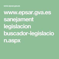 www.epsar.gva.es sanejament legislacion buscador-legislacion.aspx