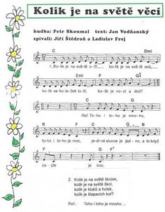 Noty - Kolik je na světě Kids Songs, First Day Of School, Music Notes, Sheet Music, Kindergarten, Preschool, Language, Activities, Teaching