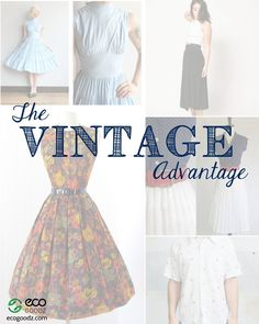 The Vintage Advantage, a blog post by EcoGoodz, one of the USA's top credential clothing suppliers