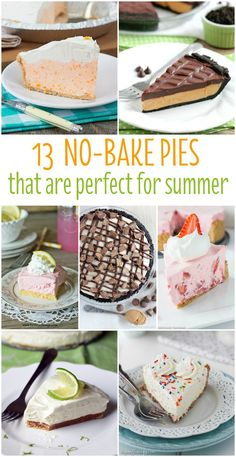 Can't handle the heat? No problem! Here are 13 no-bake pies to keep your kitchen cool and your sweet tooth satisfied this summer!