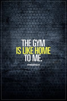 The gym is like home to me. This one's for all of us gym addicts that absolutely LOVE the gym. Like and save this gym quote if the gym is like home to you! #lovethegym #gymquote #fitnessmotivation #gymaddict #gymmotivation #fitfam www.gymquotes.co for all our gym and fitness quotes!