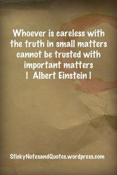 Honesty ~ Albert Einstein