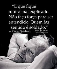 — Mario Quintana.