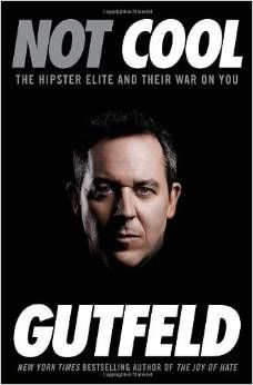 """Excerpt of """"NOT-COOL""""  By ;Greg Gutfeld   You see Republicans and Conservative are Not-Cool in the Liberal Socialist playbook, and Gutfelds Book tells it like it is.. Amici Journal gives it 5 STARS Because ITS -COOL!!!! This is a MUST read   http://www.amazon.com/Not-Cool-Hipster-Elite-Their/dp/0804138532/ref=sr_1_1?s=books&ie=UTF8&qid=1403473126&sr=1-1&keywords=gutfeld+not+cool"""