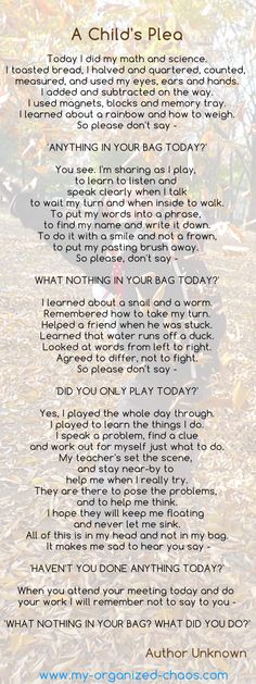 A child's plea…      These are good words.  See the day from another perspective.