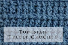 Tunisian Crochet Treble Stitch