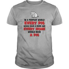 A perfect world of pig T-Shirts, Hoodies. CHECK PRICE ==► https://www.sunfrog.com/LifeStyle/A-perfect-world-of-pig--0416-Sports-Grey-Guys.html?id=41382