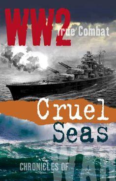 Cruel Seas (True Combat) by Nigel Cawthorne https://www.amazon.co.uk/dp/B009XE8ZEW/ref=cm_sw_r_pi_dp_QMFoxb75AT6CG