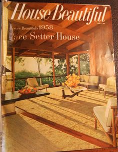 """You can see beautiful shots of the home from the original House Beautiful July 1958 article here. I am going to write a whole post about Pace Setter Houses, which this home was one of seventeen. Hint: they were the anti """"Case Study"""" homes of Arts & Architecture magazine fame."""