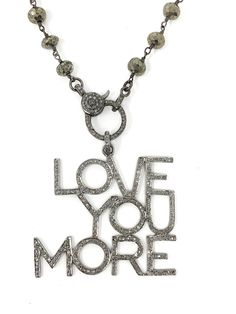 2d18e0879 Love You More, Diamond Pendant, Choices, Jewelry Necklaces, Handmade Jewelry,  Lisa. ""
