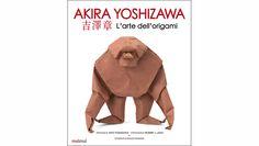 AKIRA YOSHIZAWA L'ARTE DELL'ORIGAMI, Nui Nui. Il libro contiene 60 modelli.