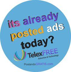 Ja postou seus anúncios hoje  www.postandogratis.com  poste seus anuncio Telexfree em menos de 5 segundos