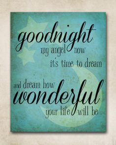 Goodnight My Angel  Lullaby  8x10 Print  Blue by withanedesign, $12.00