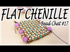 Bead Chat #17 - Flat Chenille Stitch - A simple idea for a flat beadwork bracelet - YouTube