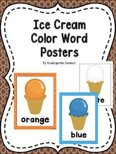 Here are some Ice Cream Theme color word posters to go along with your ice cream theme classroom.  brownyellowredpurplepinkorangegreenblueblackgraywhite (plain white border)Ice Cream Theme Schedule CardsIce Cream Theme Word WallIce Cream Theme Behavior Clip ChartIce Cream Theme Desk PlatesIce Cream Theme Color Word PostersAlphabet Letter and Sound Matching Activity -Ice Cream Cone Theme