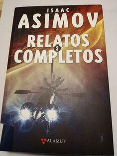 """Este libro es el volumen 3 de la serie de Relatos escritos por Isaac Asimov durante los años sesenta.Consta de 32 relatos cortos distribuidos en dos antologías: """"Los casos de Asimov"""" y """"Anochecer y otros relatos"""".Son relatos de Ciencia-ficción con distintas temáticas y cuya lectura es muy amena. Amena, Isaac Asimov, Cover, Books, Sci Fi, Cases, Reading, Book, Livros"""