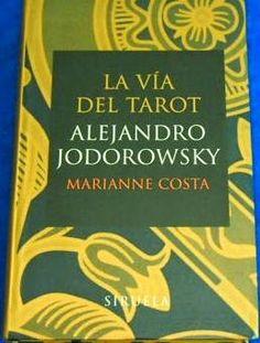 libros sibila esoterica: La Vía del TAROT de Alejandro Jodorowsky