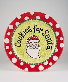 'Cookies for Santa' Plate  -  we still do this, even though the truth is known.