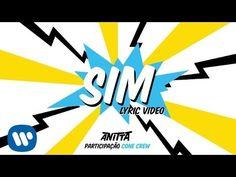 """Anitta revela lyric video para """"Sim"""", parceria com o grupo ConeCrew #Anitta…"""