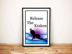 Funny baby poster / Release the Kraken Poster / Nursery Wall Poster / Kraken Poster / Humor Poster / Instant Download / Mom printable