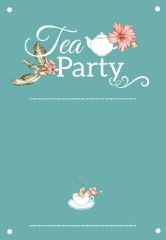 Free Printable Tea Party Invitation Communication