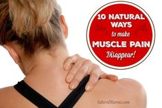 Find 10 natural ways to make muscle pain disappear and banish the need for painkillers. Simple, inexpensive and effective they will bring the relief needed.