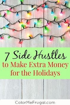 Looking for some fun side hustles to make extra money for the holidays? Check out this great list of easy ways to pick up extra cash!