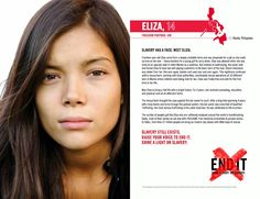 Slavery has a face. Meet Eliza. enditmovement. com