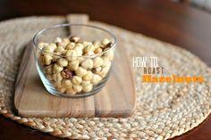 How To Roast Hazelnuts