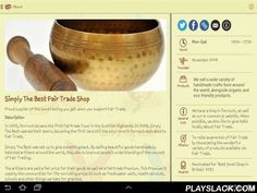 Simply The Best FairTrade Shop  Android App - playslack.com , Where only the Best will do - Simply The Best FairTrade Shop Mobile App has been designed to keep you up to date with what's going on in our world.Simply The Best Fair Trade Shop opened in Dornoch in the Scottish Highlands in late 2009. Our aim is to raise awareness of Fair Trade by selling Fantastic Fair Trade items hand made by artisans around the World. We also sell items that are organic and/or eco-friendly; all are ethically…