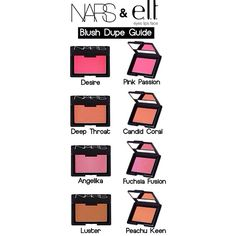 Dupes, yay I own all these ELF blushes don't need to buy NARS  ☑️