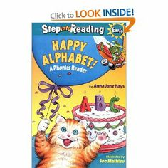 Happy Alphabet - Anna Jane Hays, Random House, 32 Pages, Paperback. A string of wacky people, animals, and objects, each beginning with a different letter of the alphabet, gather to celebrate a birthday! Each page presents a letter of the alphabet, and every phrase rhymes with the next to help beginning readers anticipate words! Get it here with other fabulous books and fun activity ideas - http://www.littlereadersnook.com/happy-birthday.html