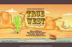 TRUE WEST: Teatru 74