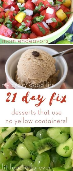 21 Day Fix Desserts that use NO Yellow Containers