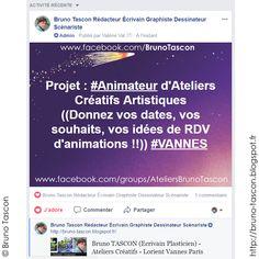 Bruno TASCON (Ecrivain Plasticien) - Ateliers Créatifs - Lorient Vannes Paris #Projet :  #Animateur d'#Ateliers #Créatifs   #BrunoTascon ➡ (( https://bruno-tascon.blogspot.fr )) #webrédacteur #scénariste #écrivain #graphiste #auteur #photos (https://bruno-tascon.blogspot.fr ) ➡ (bruno2tascon@gmail.com) ☎ 06 81 76 39 21 #Morbihan - #Bretagne - #Paris #Lorient - #Auray - #Vannes