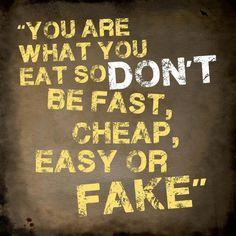 Especially fake...nature-made please, no laboratory food!