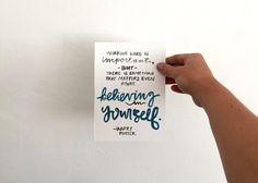 Believe in Yourself - Harry Potter Art - Harry Potter Quote