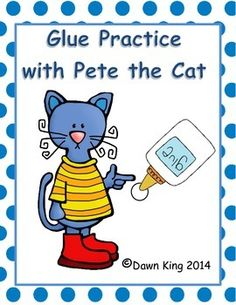 Pete the Cat activities: FREE Pete the Cat glue practice.