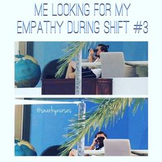 """7,139 Likes, 467 Comments - snarkynurses  (@snarkynurses) on Instagram: """"I know you're out there... somewhere. Probably out having a drink with my patience.  #snarkynurses"""""""