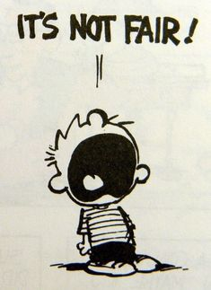 Calvin and Hobbes, It's not fair! Calvin Und Hobbes, Calvin And Hobbes Quotes, Calvin And Hobbes Comics, Comics Und Cartoons, Bd Comics, Comics Illustration, Illustrations, Caricatures, Tv Movie