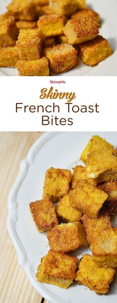These Skinny French Toast Bites are the best ever! :)