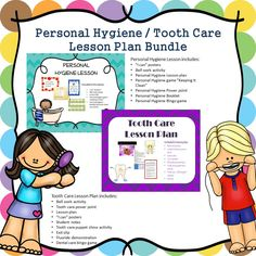 This bundle includes both a personal hygiene lesson and a tooth care lesson plan!