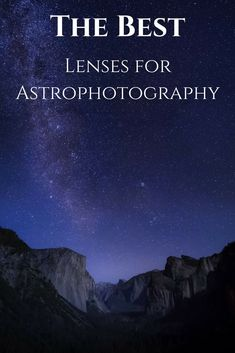 The Best Lens for Astrophotography - What is it - Photography, Landscape photography, Photography tips Types Of Photography, Photography Gear, Photography Equipment, Photography Backdrops, Photography Tutorials, Digital Photography, Portrait Photography, Nature Photography, Learn Photography