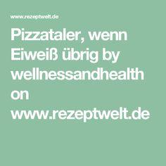 Pizzataler, wenn Eiweiß übrig by wellnessandhealth on www.rezeptwelt.de