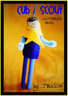 Cub Scout Clothespin Doll Ornaments.  CUTE!