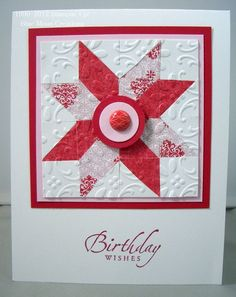 handmade birthday card ...  quilt block in rid and white ... pretty embossing folder texture ...