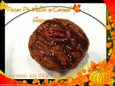 Pecan Pie Muffins w/Caramel Glaze